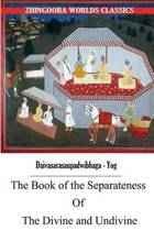The Book of the Separateness of the Divine and Undivine