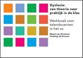 Dyslexie: van theorie naar praktijk in de klas