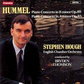 Hummel: Piano Concertos Opp 89 & 85 / Hough, Thomson