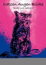 Katzen Augen Blicke
