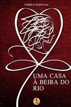 Uma Casa Beira Do Rio