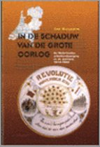 IN DE SCHADUW VAN DE GROTE OORLOG DR 1