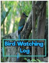 Bird Watching Log