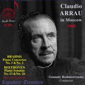 Claudio Arrau - Claudio Arrau In Moscow | Legendary Treasures - Vo