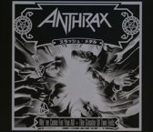 Anthrax - Weve Come For You All The Greater