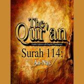 Qur'an, The: Surah 114