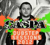 Caspa Presents The Dubstep Sessions