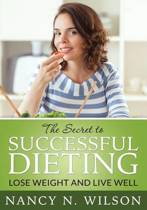 The Secret to Successful Dieting