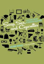 Soap, Sex, and Cigarettes