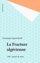 La Fracture algérienne