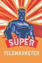 Super Telemarketer