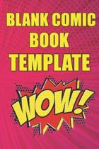 blank comic book template: Medium (6 x 9) 120 Pages Notebook and Sketchbook for Kids and Adults - blank comic book notebook for kids with variety