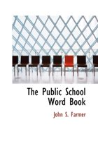 The Public School Word Book