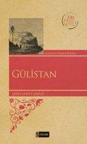Gülistan - 100 Temel Eser