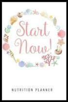 Start Now Nutrition Planner