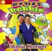 Bobbie En De Rest Ernst - Vakantie Hoorspel