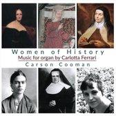 Women Of History - Organ Music
