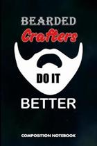 Bearded Crafters Do It Better