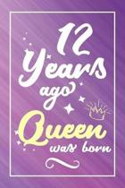 12 Years Ago Queen Was Born
