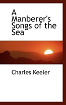 A Manberer's Songs of the Sea