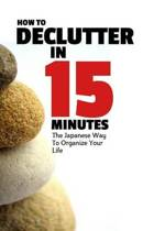How to Declutter in 15 Minutes