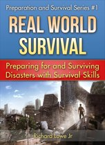 Real World Survival Tips and Survival Guide