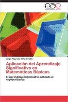 Aplicacion del Aprendizaje Significativo En Matematicas Basicas
