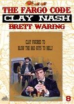 Clay Nash 8: The Fargo Code