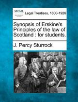 Synopsis of Erskine's Principles of the Law of Scotland