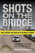 Omslag van 'Shots on the Bridge'