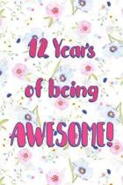 12 Years Of Being Awesome