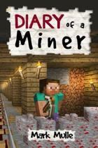 Diary of a Miner