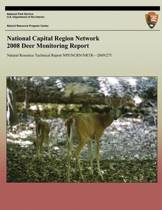 National Capital Region Network 2008 Deer Monitoring Report
