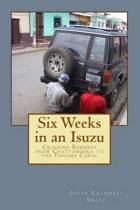 Six Weeks in an Isuzu