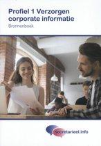 Secretarieel.info - Bronnenboek Profiel 1 Verzorgen corporate informatie