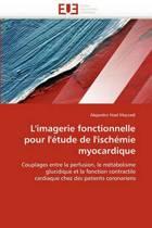 L''imagerie Fonctionnelle Pour l''�tude de l''isch�mie Myocardique