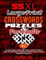 55 XL Large Print Crossword Puzzles for Adults