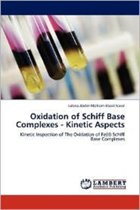Oxidation of Schiff Base Complexes - Kinetic Aspects