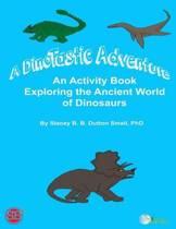 A Dinotastic Adventure