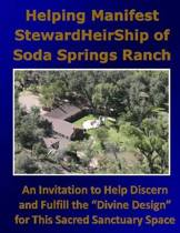 Helping Manifest Stewardheirship of Soda Springs Ranch