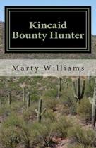 Kincaid, Bounty Hunter