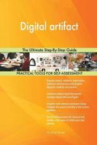 Digital Artifact the Ultimate Step-By-Step Guide