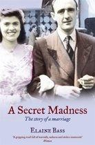 A Secret Madness