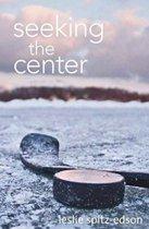 Seeking the Center