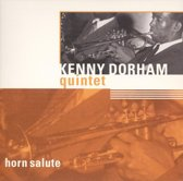 Horn Salute: A Jazz Hour With Kenny Dorham Quintet