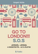 Go To London!!! S.O.S