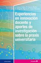 Experiencias en innovacion docente y aportes de investigacion sobre la praxis universitaria