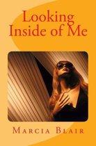 Looking Inside of Me