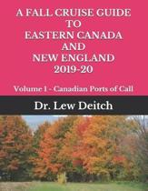 A Fall Cruise Guide to Eastern Canada and New England 2019-20