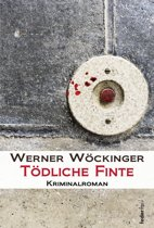 Tödliche Finte: Kriminalroman